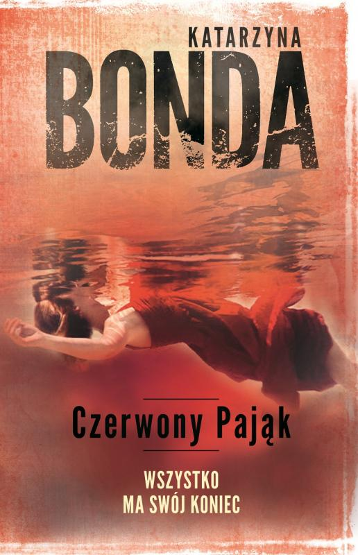 """Najważniejsza premiera tego roku – """"Czerwony Pająk"""" Katarzyny Bondy"""